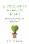 Living With A Green Heart