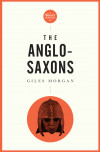 Short History Of The Anglo-saxons, A Pocket Essential