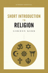 Short Introduction To Religion, A Pocket Essential
