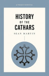 History Of The Cathars, A Pocket Essential Short