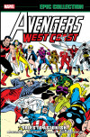 Avengers West Coast Epic Collection: Tales To Astonish
