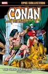 Conan The Barbarian Epic Collection: The Original Marvel Years - The Curse Of The Golden Skull