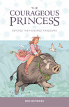 The Courageous Princess Volume 1