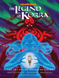Legend Of Korra, The: The Art Of The Animated Series Book Two: Spirits (second Edition)