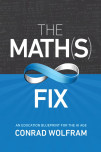 Math(s) Fix, The: An Education Blueprint Of The Ai Age