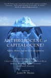 Anthropocene Or Capitalocene?