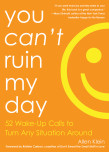You Can't Ruin My Day