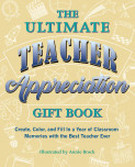 The Ultimate Teacher Appreciation Gift Book