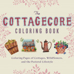 The Cottagecore Coloring Book
