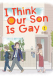 I Think Our Son Is Gay 01