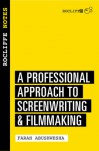 Rocliffe Notes: A Professional Approach For Screenwriters & Writer-directors