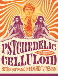 Psychedelic Celluloid Slipcase Edition