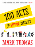 100 Acts Of Minor Dissent